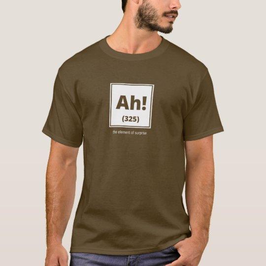 ¡Ah!  El elemento de la sorpresa - camisa para