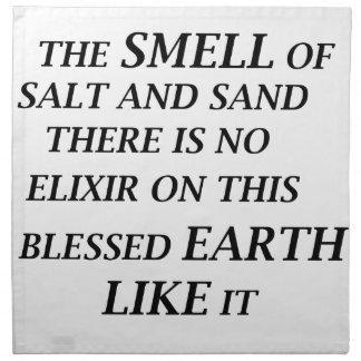 ah el olor de la sal y de la arena allí está en el servilleta de tela