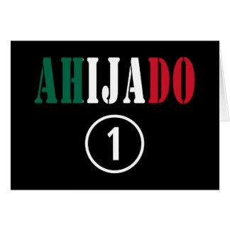 Ahijados mexicanos: Uno de Ahijado Numero Felicitacion
