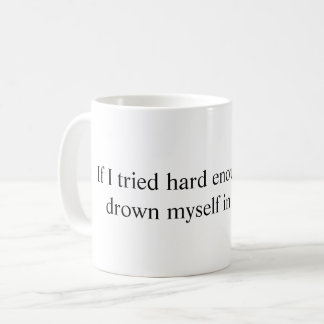 Ahogue la taza