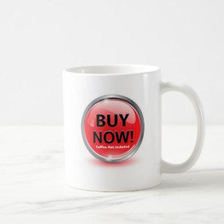 Ahora compre la taza de café