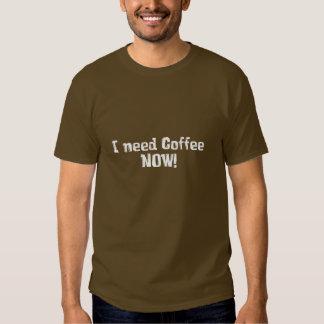 ¡AHORA necesito el café! Regalos Camiseta