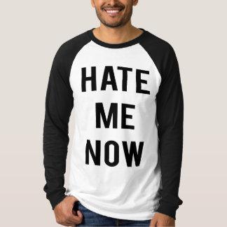 Ahora odíeme camiseta