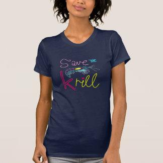 Ahorre la camiseta del lema del camarón antártico