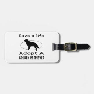 Ahorre una vida adoptan un golden retriever etiquetas para maletas