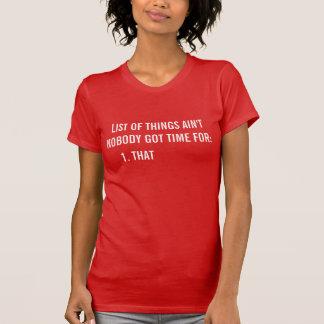 AINT NADIE HORA CONSEGUIDA PARA ESO la camiseta de