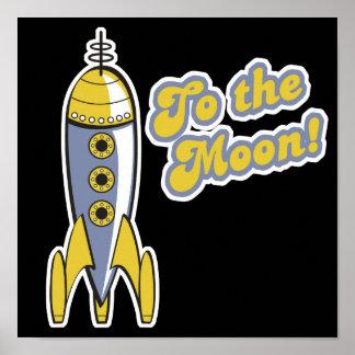 al cohete de espacio retro de la luna póster