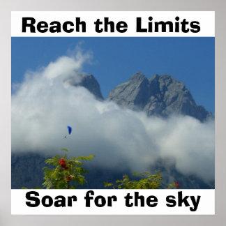 Alcance los límites, elévese para el cielo impresiones