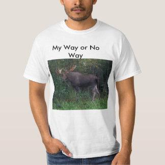 """Alces de AK, """"mi manera o ninguna manera """" Camisetas"""