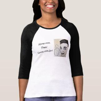 Alces para Prez Camiseta