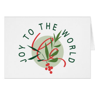 Alegría al mundo tarjeta de felicitación