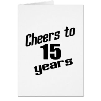 Alegrías a 15 años tarjeta de felicitación