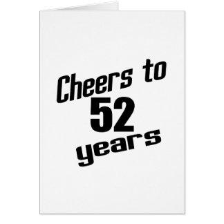Alegrías a 52 años tarjeta de felicitación
