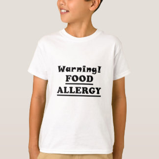 Alergia alimentaria amonestadora camiseta
