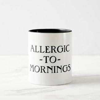 Alérgico a la taza de las mañanas