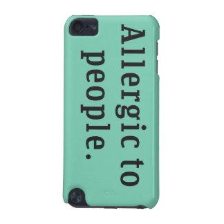 """""""Alérgico caso del tacto 5g de iPod de la gente"""" Funda Para iPod Touch 5G"""