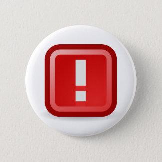 Alerta roja chapa redonda de 5 cm