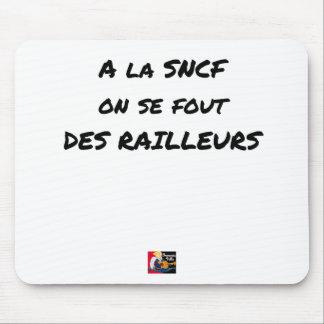 Alfombrilla De Ratón A la SNCF ÉL SE FOUT de los BROMISTAS - Juegos de