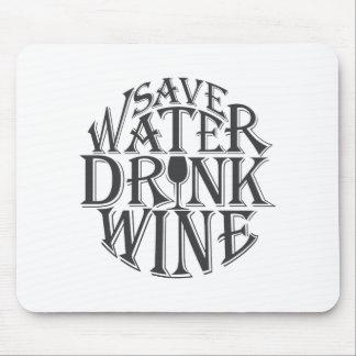 Alfombrilla De Ratón Ahorre el agua y beba el diseño de la cita del