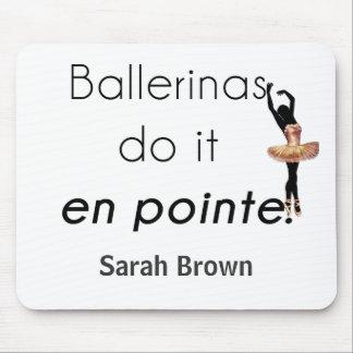 Alfombrilla De Ratón ¡Bailarinas tan él!
