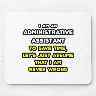 Alfombrilla De Ratón Camisetas divertidas del ayudante administrativo