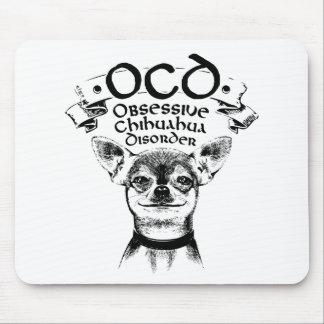 Alfombrilla De Ratón Chihuahua obsesiva de OCD