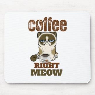 Alfombrilla De Ratón Coffee Right Meow