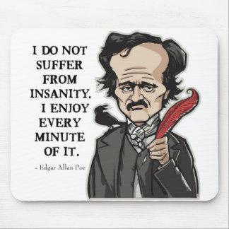 Alfombrilla De Ratón Cojín de ratón divertido de la cita de Edgar Allan