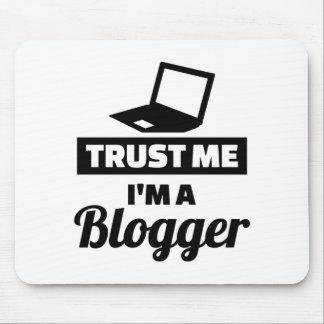 Alfombrilla De Ratón Confíe en que yo es un blogger