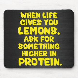 Alfombrilla De Ratón Cuando la vida le da los limones, pida más