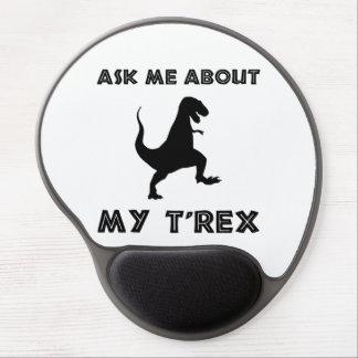 Alfombrilla De Ratón De Gel Pregúnteme acerca de T Rex divertido