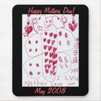 Alfombrilla De Ratón ¡Día de madres feliz! , Mayo de 2008