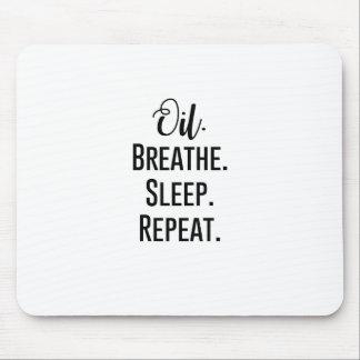 Alfombrilla De Ratón el aceite respira la repetición del sueño -