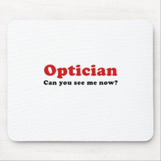 Alfombrilla De Ratón El óptico puede usted ahora verme