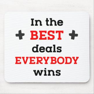 Alfombrilla De Ratón En los mejores tratos todos gana