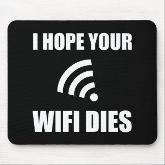Alfombrilla De Ratón Espere sus dados de Wifi