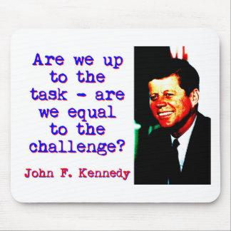 Alfombrilla De Ratón Estamos hasta la tarea - John Kennedy