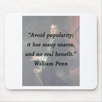 Alfombrilla De Ratón Evite el renombre - William Penn