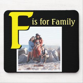 Alfombrilla De Ratón F para la familia