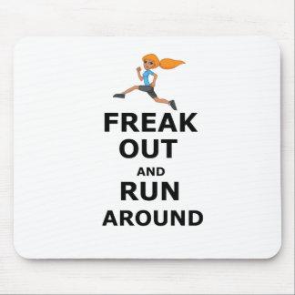 Alfombrilla De Ratón Freak hacia fuera y corra alrededor, diseño