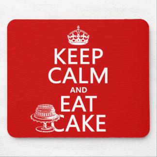 Alfombrilla De Ratón Guarde la calma y coma la torta