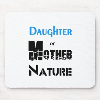 Alfombrilla De Ratón Hija de la madre naturaleza