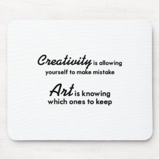 Alfombrilla De Ratón La creatividad se está permitiendo que incurriera