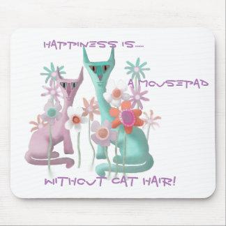 Alfombrilla De Ratón La felicidad es… un Mousepad sin el pelo del gato
