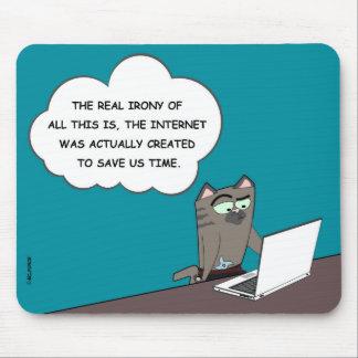 Alfombrilla De Ratón La ironía del Internet