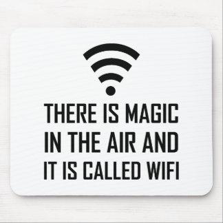 Alfombrilla De Ratón La magia en el aire es Wifi