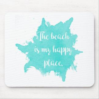 Alfombrilla De Ratón La playa es mi lugar feliz