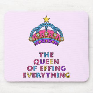 Alfombrilla De Ratón La reina de Effing todo Mousepad