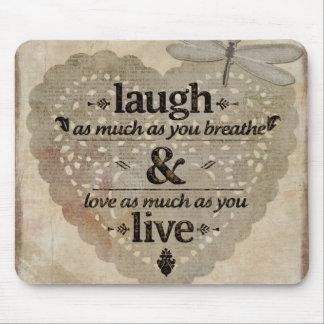Alfombrilla De Ratón La risa tanto como usted respira