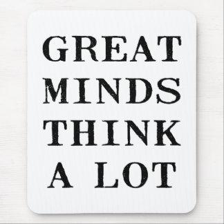 Alfombrilla De Ratón Las grandes mentes piensan